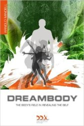 dreambody-the-bodys-role-in-revealing-the-self