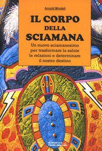 il-corpo-della-sciamana-a-mindell-copertina